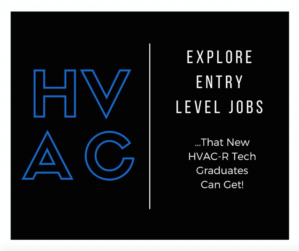 Explore entry level HVAC jobs that new graduates can get