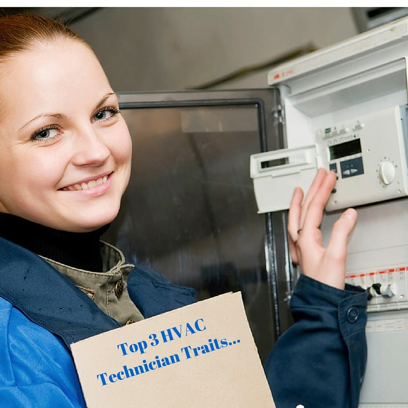 Top 3 HVAC Technician Traits